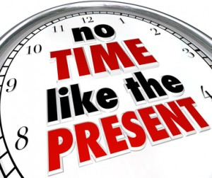 No Time Like the Present Clock Punctuality No Procrastination